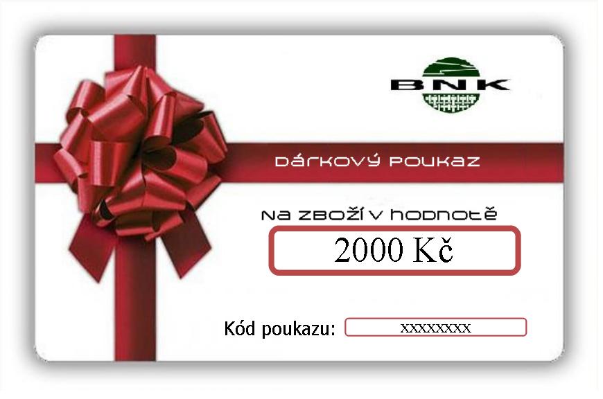 Dárkový poukaz BNK ve výši 2000,-Kč